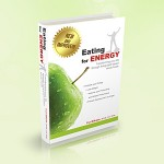 Ultimate Energy Diet - Eating For Energy