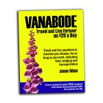Vanabode: Camp, Travel and Live Forever on $20 a Day in the United States